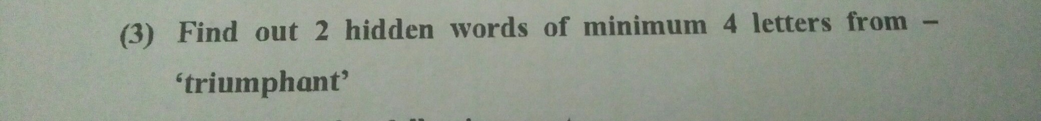 Find Out 2 Hidden Words Of Minimum 4 Letters From Triumphant