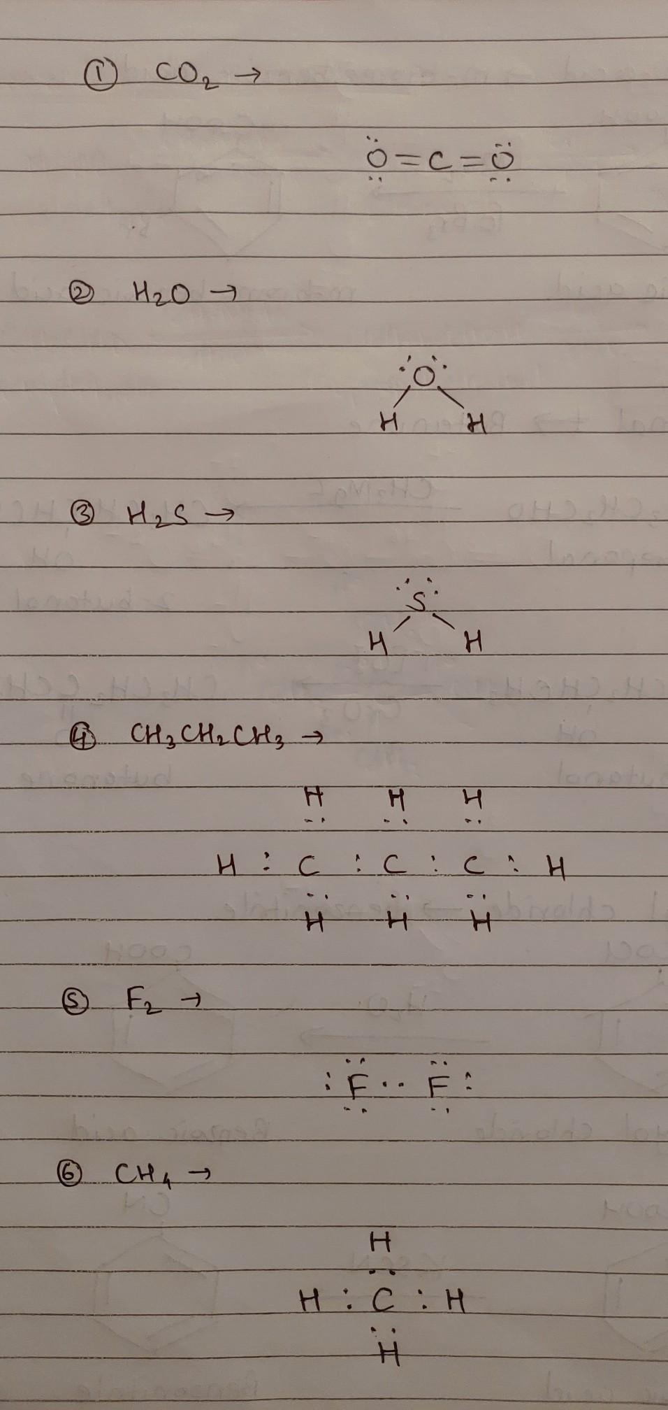 Write The Electron Dot Structure Of Co2 H2o H2s Propane F2 Ch4 Brainly In