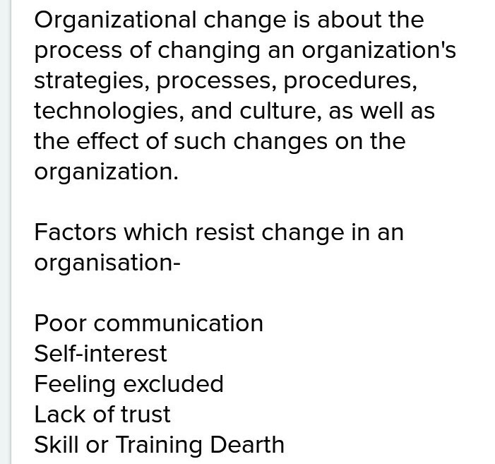what is organization change and what are source which is resist the