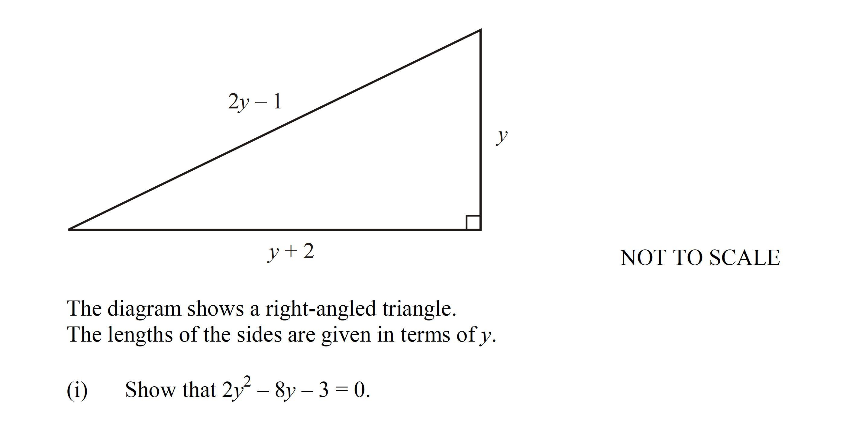 the diagram shows a right-angled triangle  the lengths of the sides