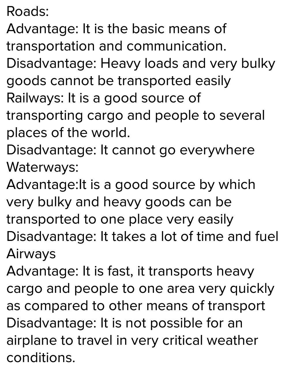 What are the advantages and disadvantage of roadways