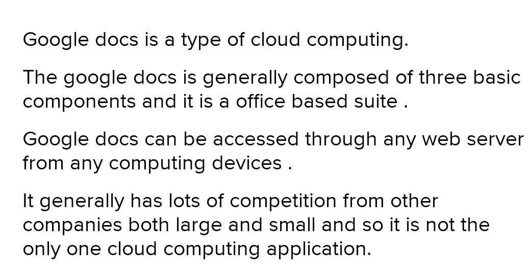 Google Docs is a type of cloud computing. B) FALSE ...