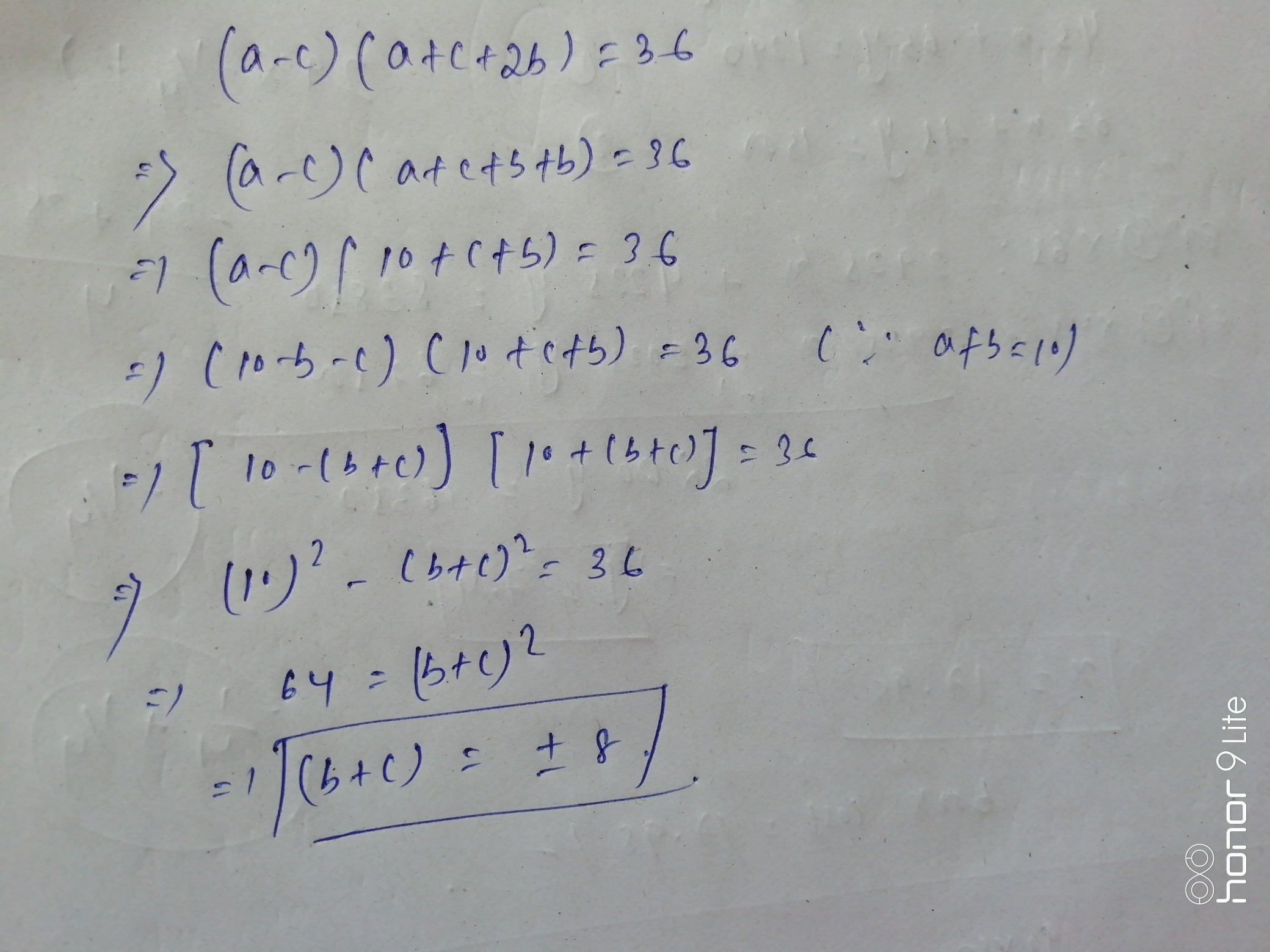 a-c)(a+c+2b) =36 and a+b=10 then b+c= - Brainly in