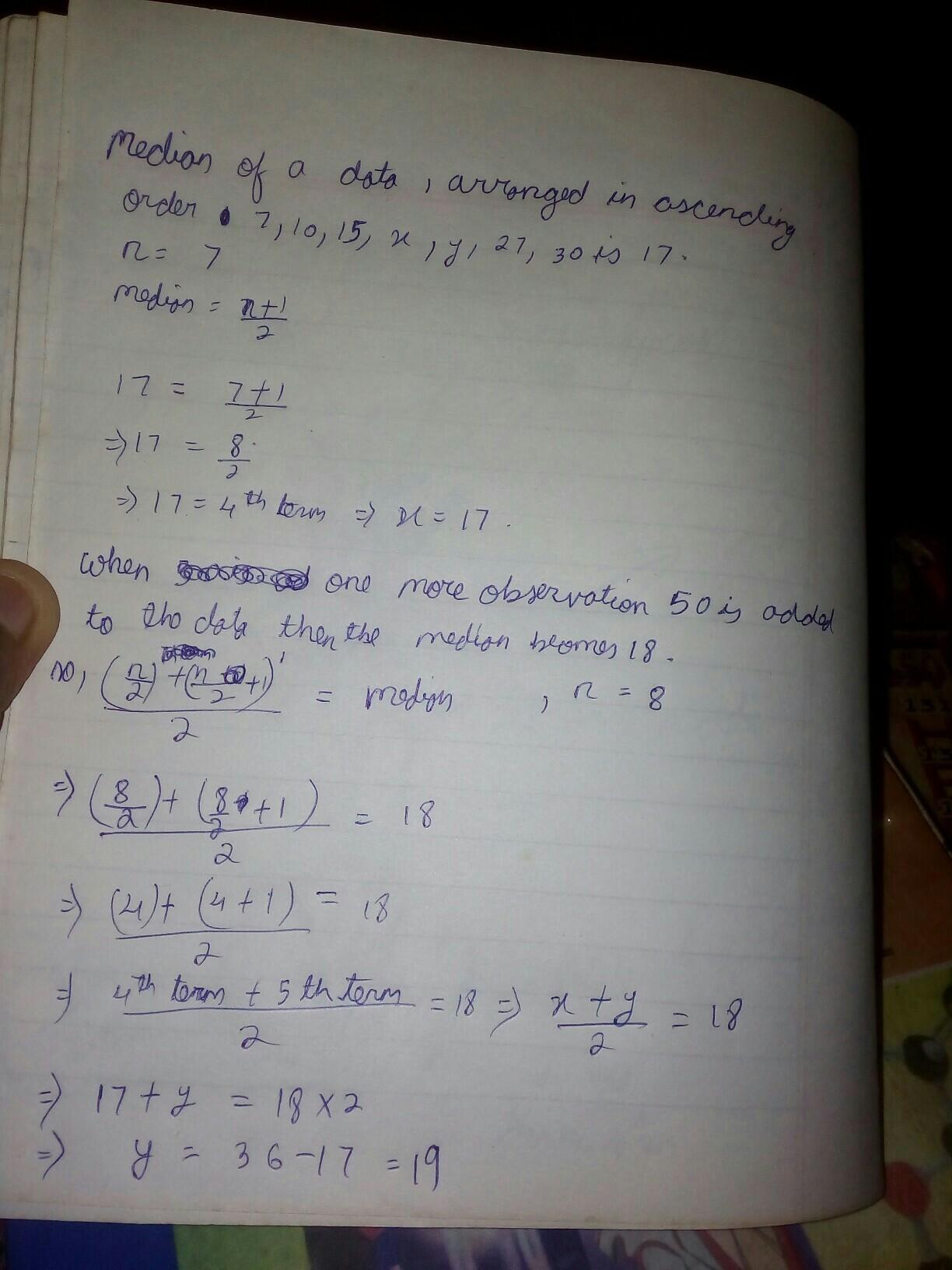 Median of a data , arranged in ascending order 7,10,15,x,y