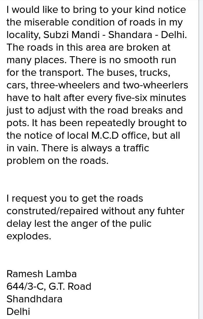 Write a letter to municipal commissioner for bad conditions of roads