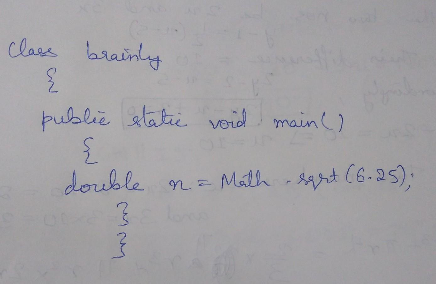 How to calculate in computer JAVA double n=Math  sqrt(6 25