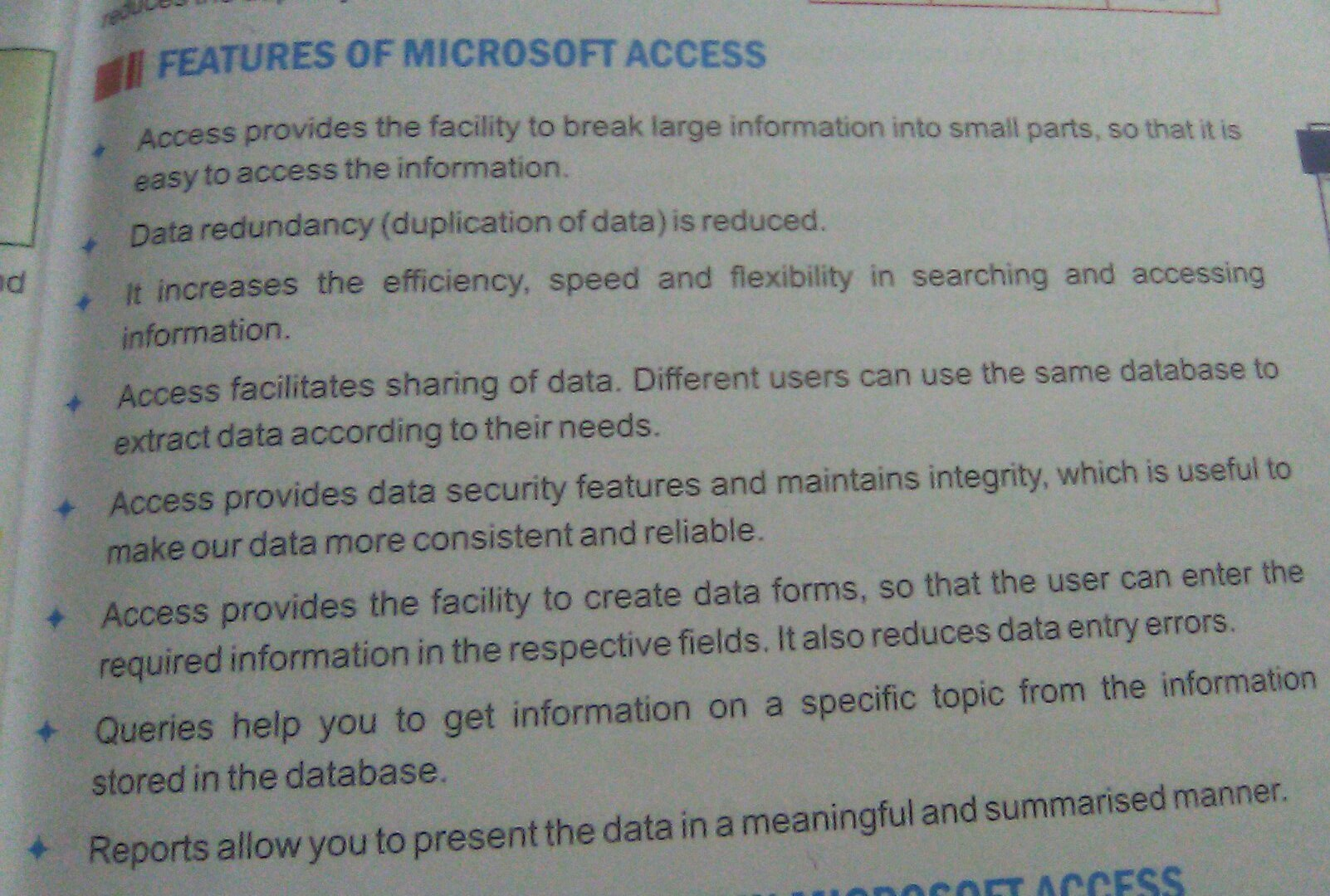 Explain any four features of MS Access in brief  PLEASE
