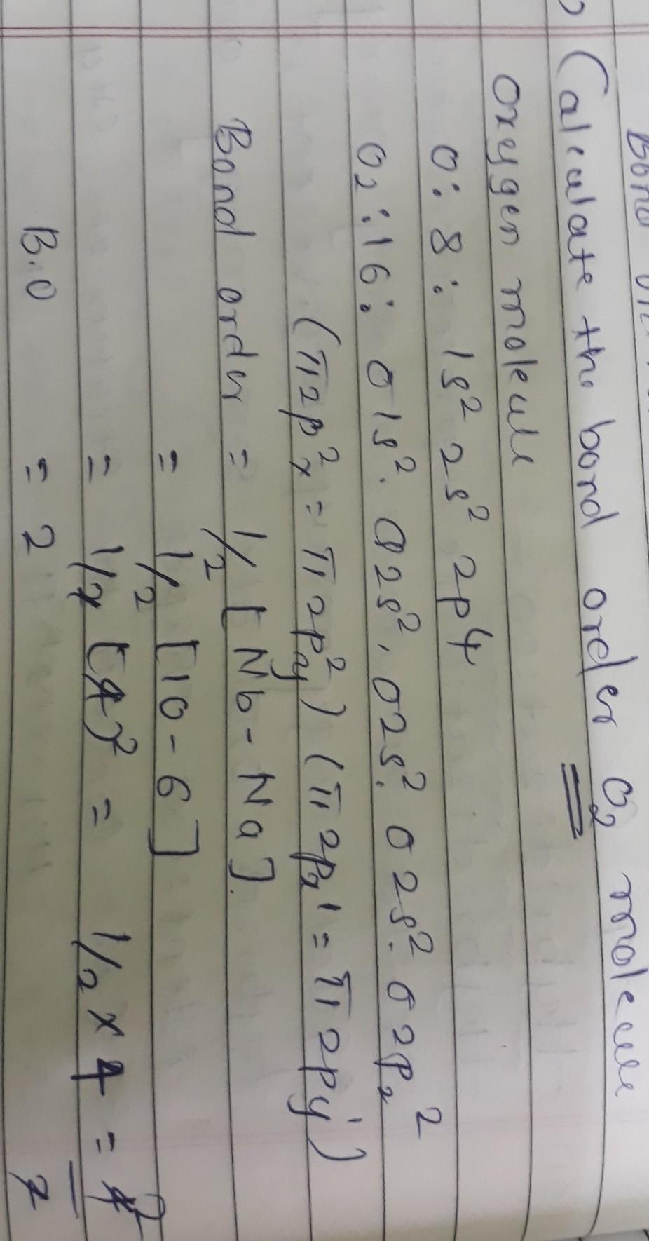 Calculate The Bond Order Of O2 Molecules - Brainly.in