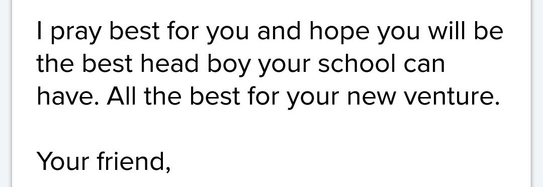 Write a letter to your friends congratulating him selection
